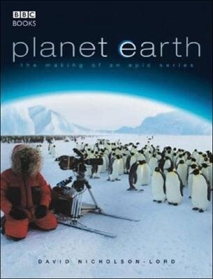 Planet Earth - The Making of an Epic Series als Taschenbuch