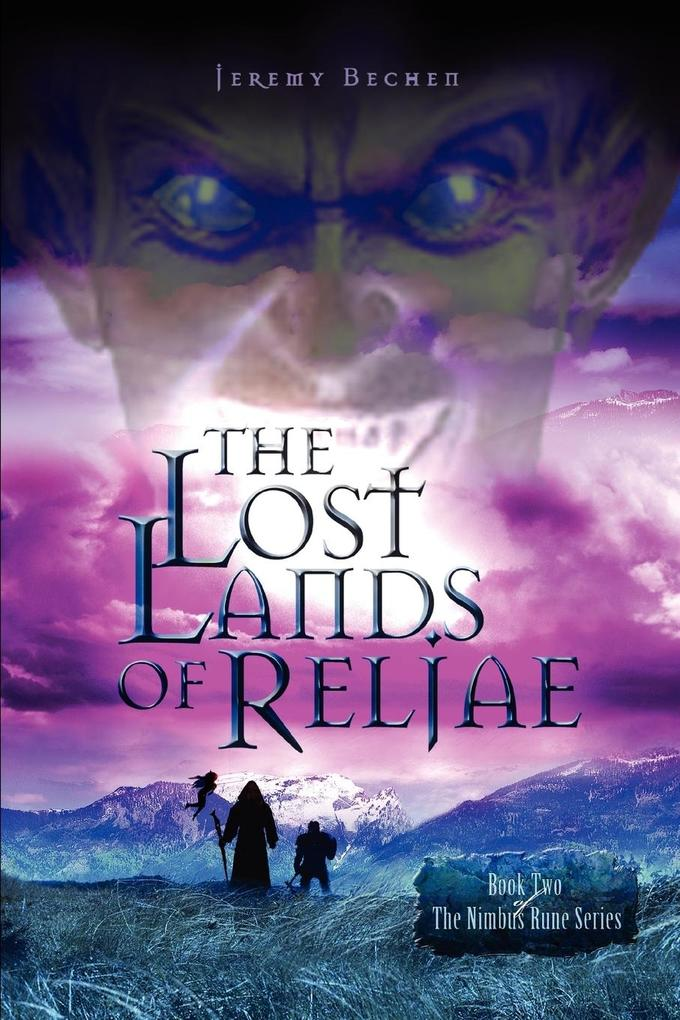 The Lost Lands of Reljae: Book Two of the Nimbus Rune Series als Buch