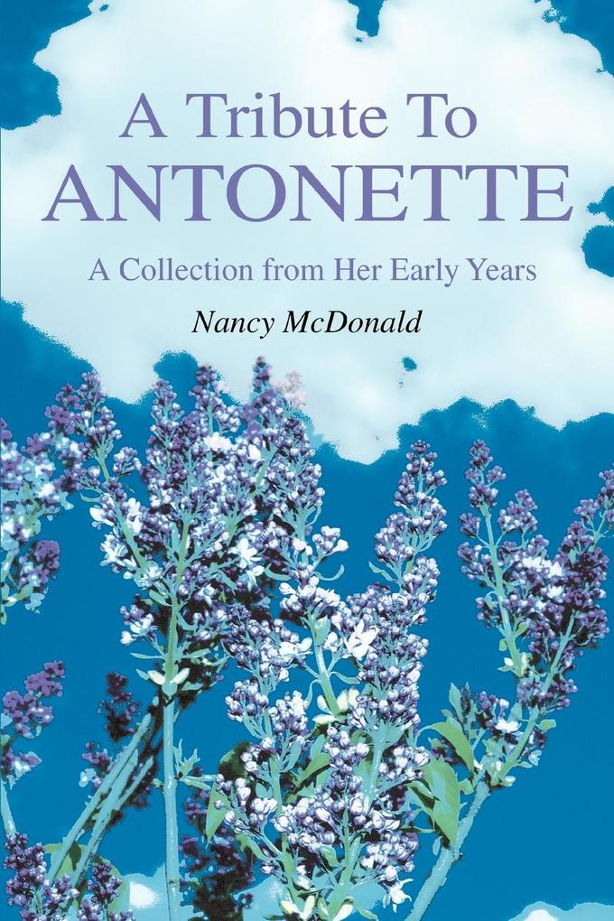 A Tribute to Antonette: A Collection from Her Early Years als Taschenbuch