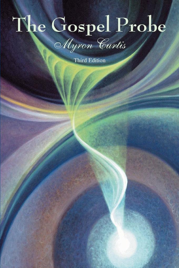 The Gospel Probe: Third Edition als Taschenbuch
