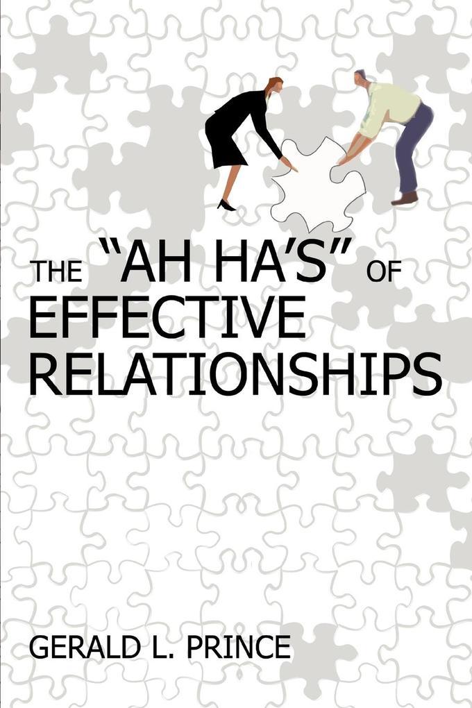 The Ah Ha's of Effective Relationships als Taschenbuch