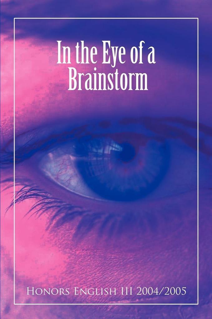 In the Eye of a Brainstorm als Taschenbuch