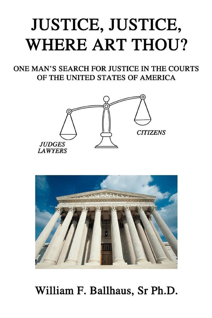 Justice, Justice, Where Art Thou? als Taschenbuch