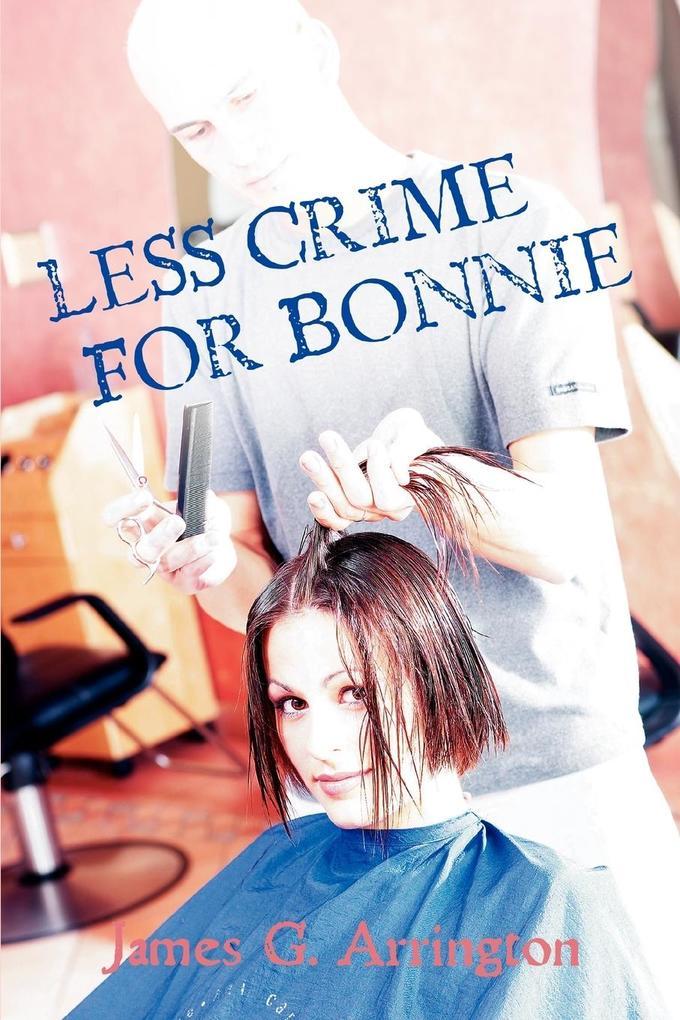 Less Crime for Bonnie als Buch
