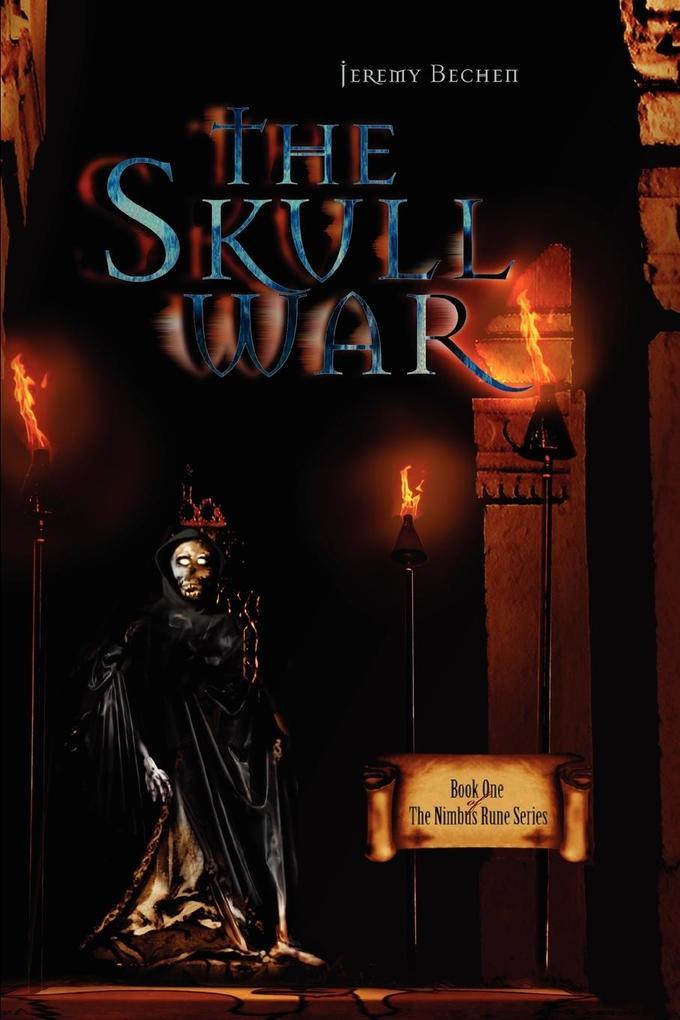 The Skull War: Book One of the Nimbus Rune Series als Buch