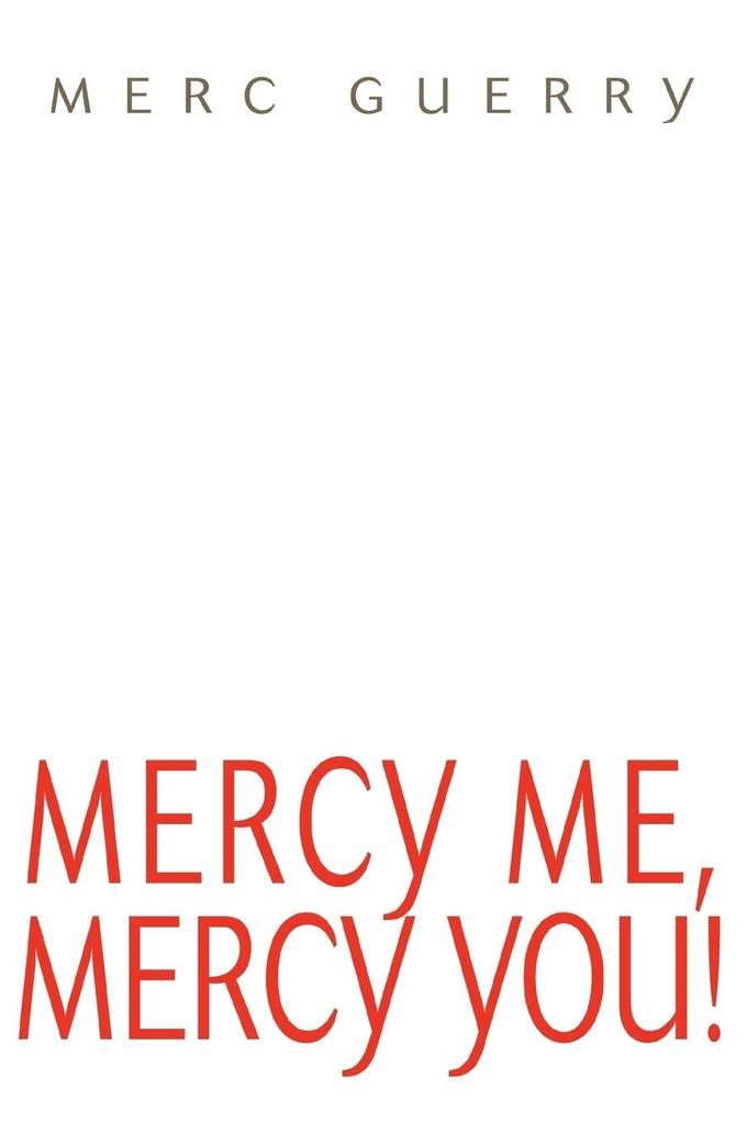 Mercy Me, Mercy You! als Taschenbuch