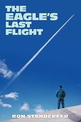 The Eagle's Last Flight als Buch