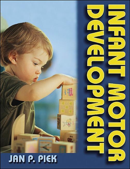 Infant Motor Development als Buch