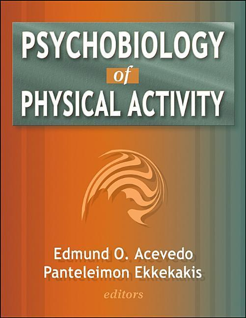 Psychobiology of Physical Activity als Buch