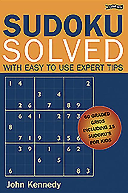 Sudoku Solved: With Easy to Use Expert Tips als Taschenbuch