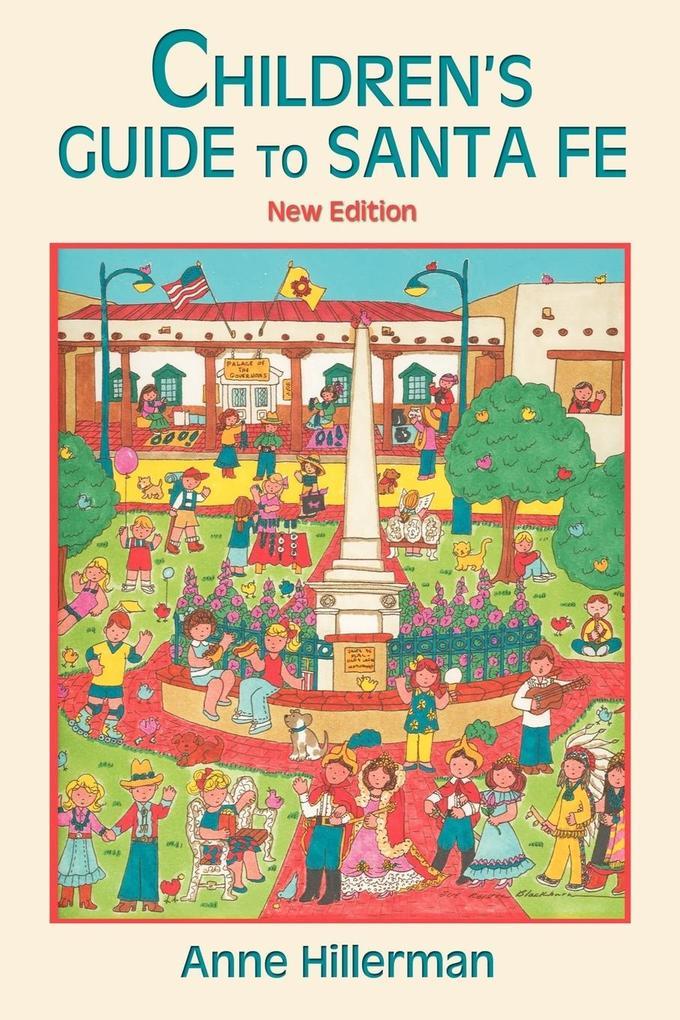 Children's Guide to Santa Fe (New and Revised) als Taschenbuch