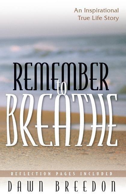 Remember to Breathe als Taschenbuch