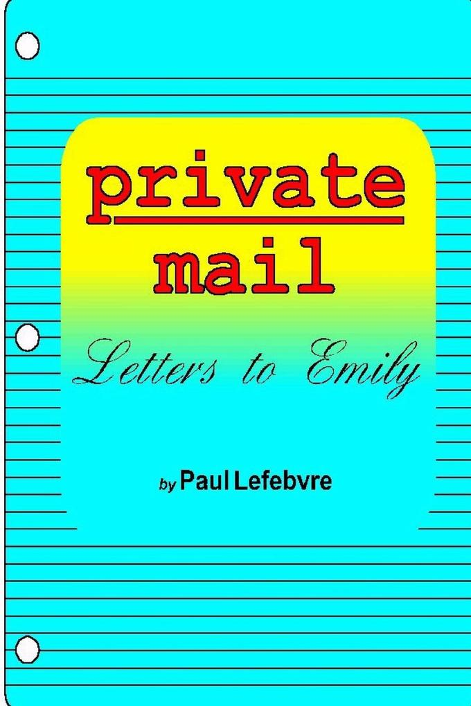 Private Mail: Letters to Emily als Taschenbuch