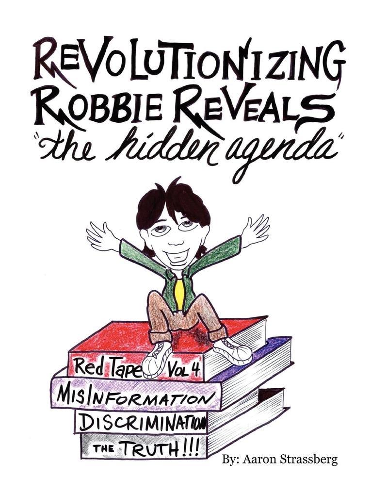 Revolutionizing Robbie Reveals the Hidden Agenda als Taschenbuch