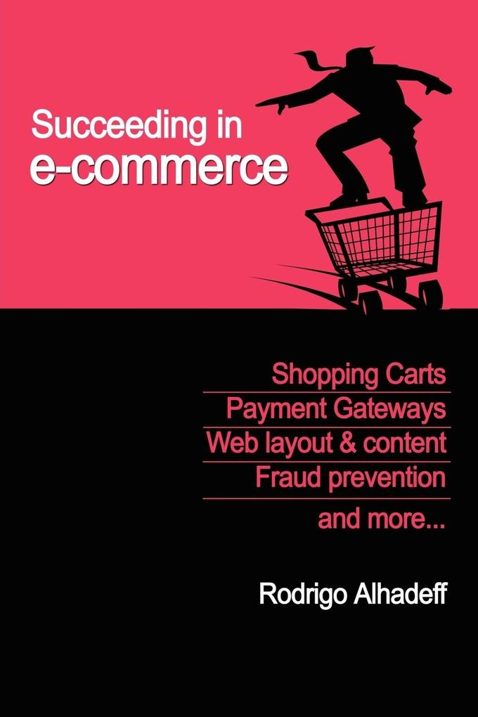 Succeeding in E-Commerce, Insider Advice and Practical Tips als Taschenbuch