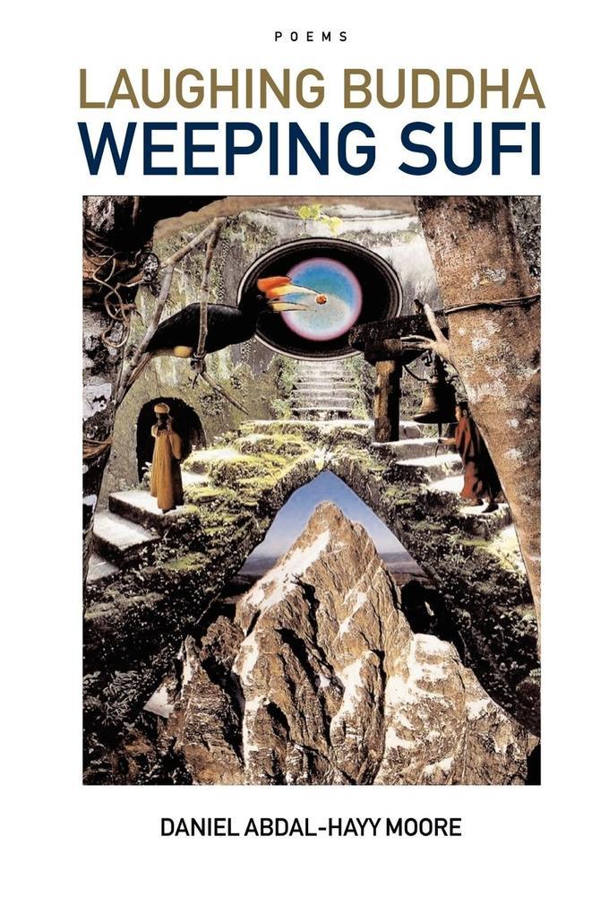 Laughing Buddha Weeping Sufi / Poems als Taschenbuch