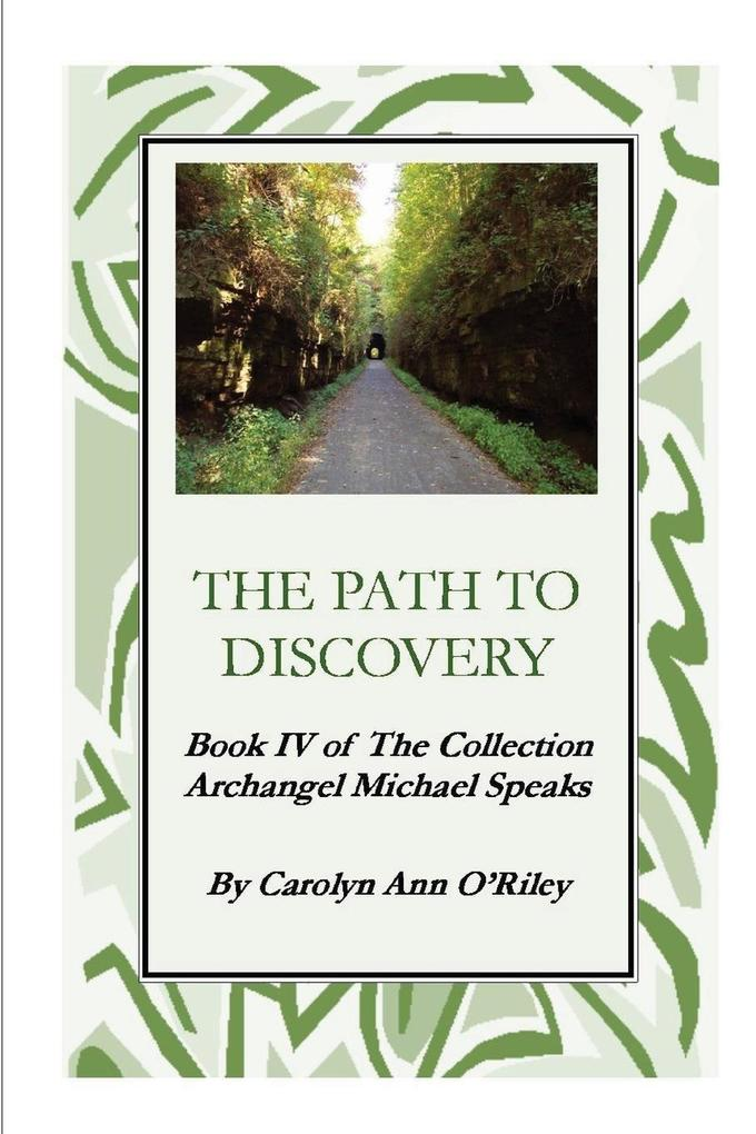 The Path to Discovery Book IV of the Collection Archangel Michael Speaks als Taschenbuch