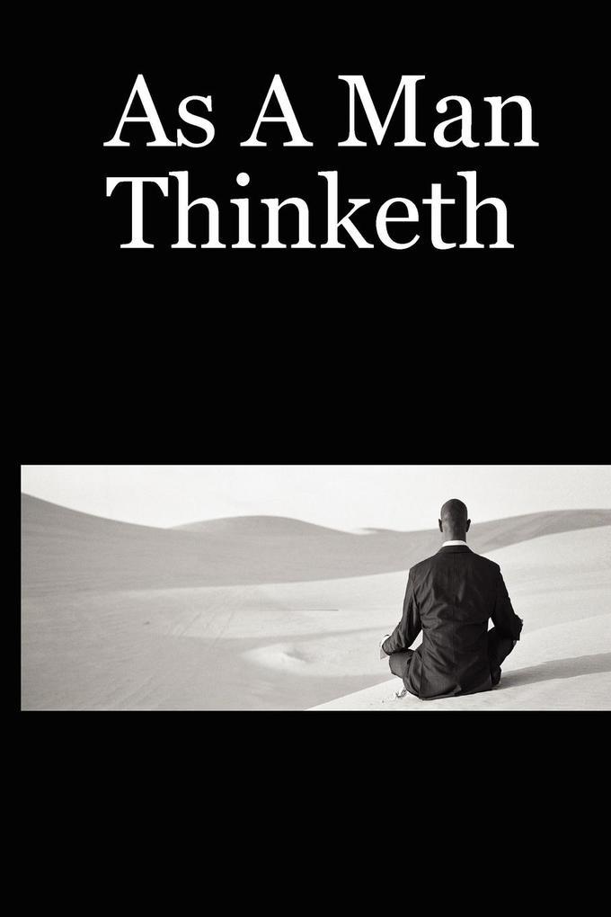 As a Man Thinketh als Taschenbuch