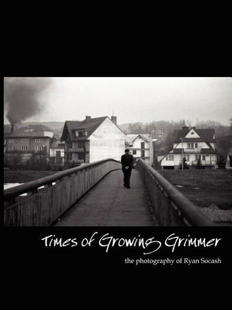 Times of Growing Grimmer als Taschenbuch