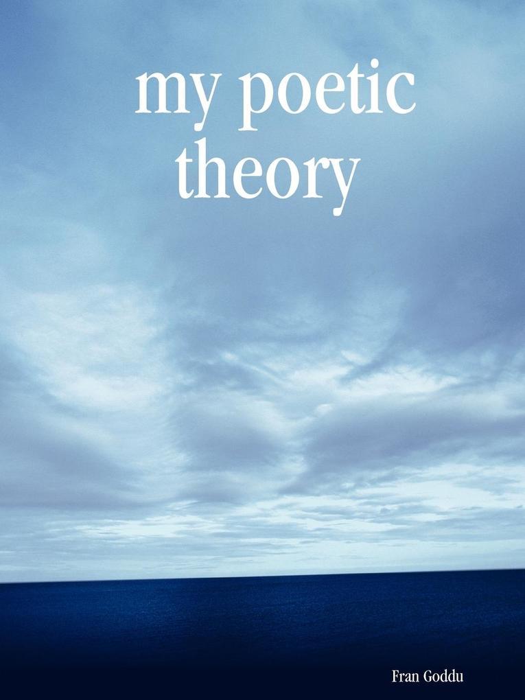 my poetic theory als Taschenbuch