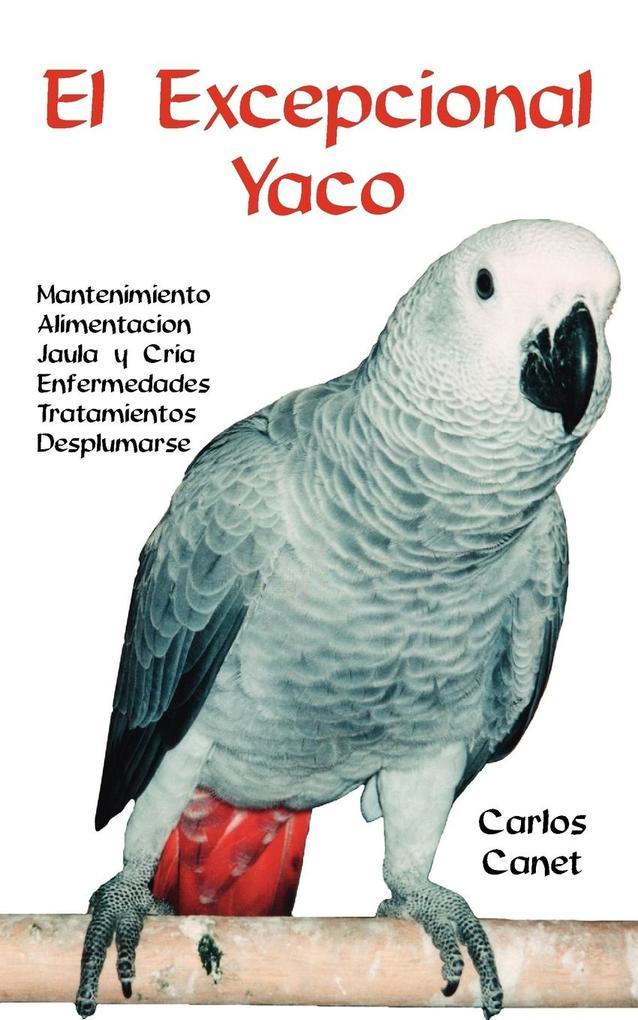 El Excepcional Yaco als Buch