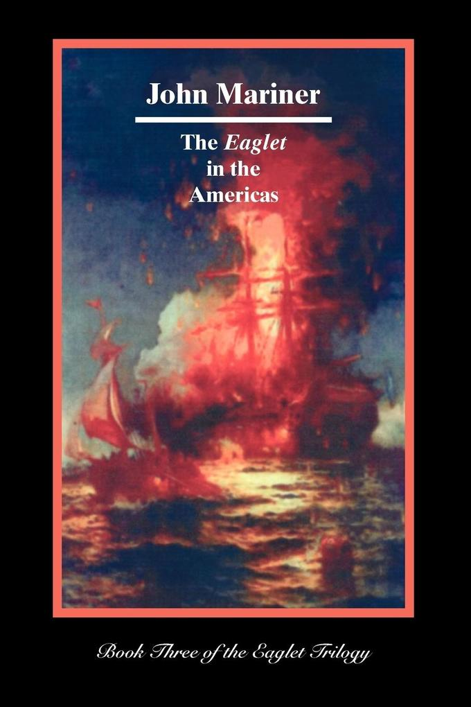 The Eaglet in the Americas als Buch