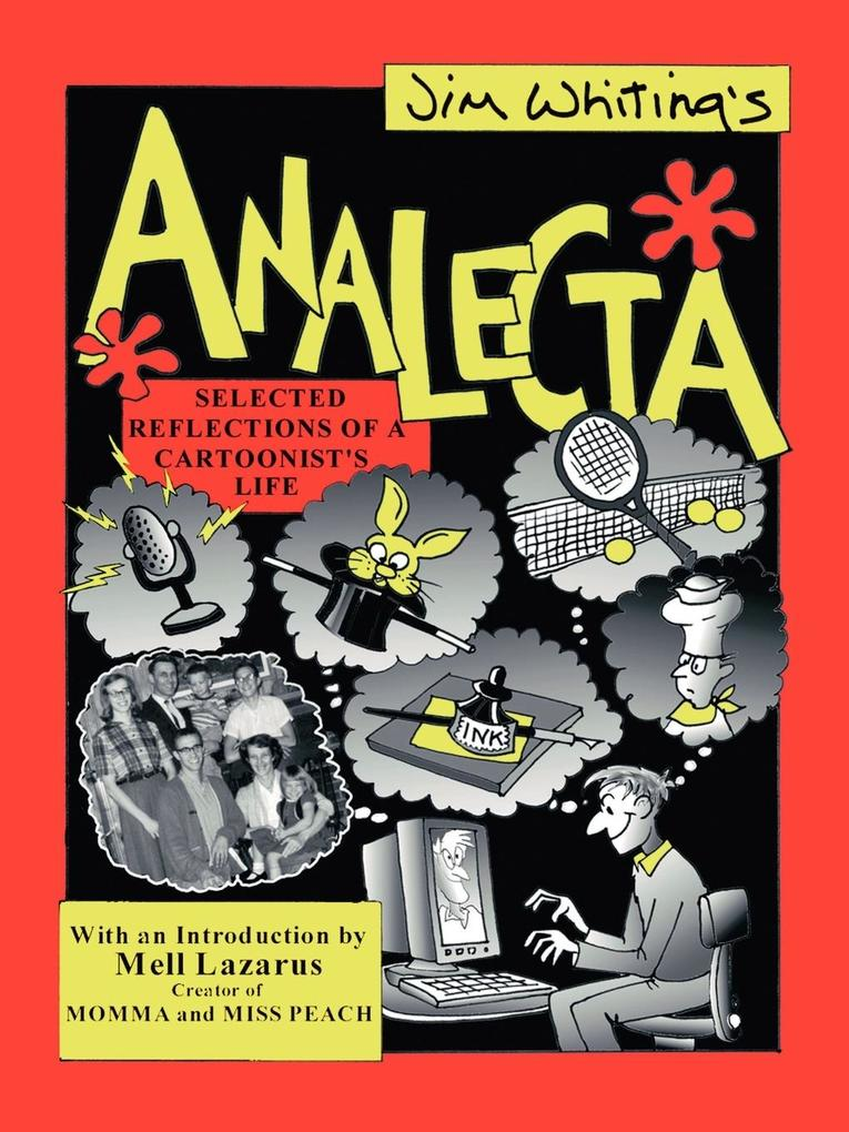 Analecta: Selected Reflections of a Cartoonist's Life als Taschenbuch