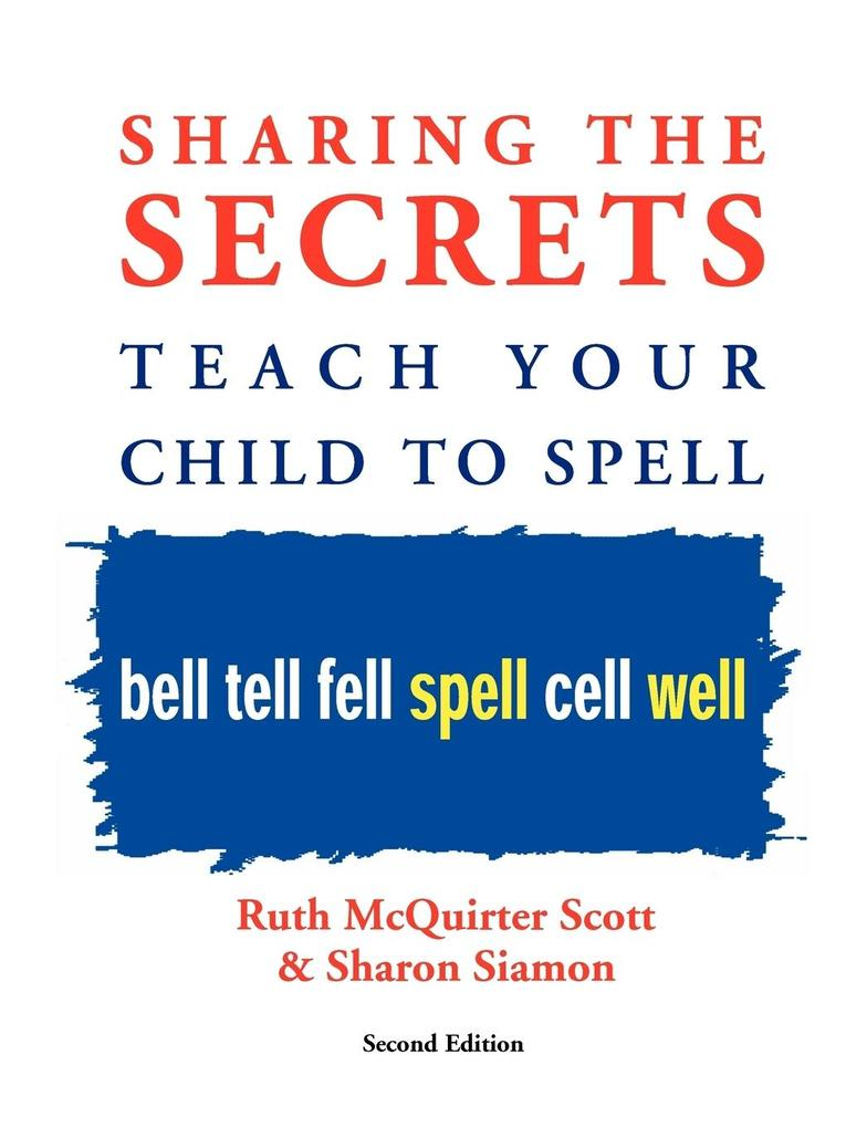 Sharing the Secrets: Teach Your Child to Spell, 2nd Edition als Taschenbuch