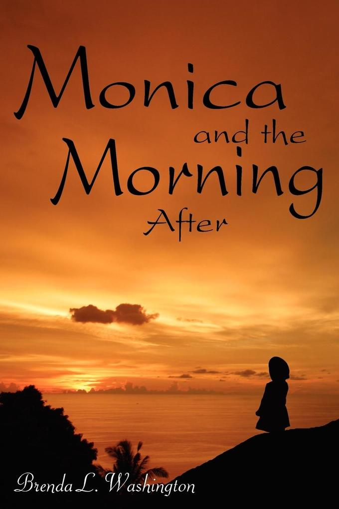 Monica and the Morning After als Taschenbuch