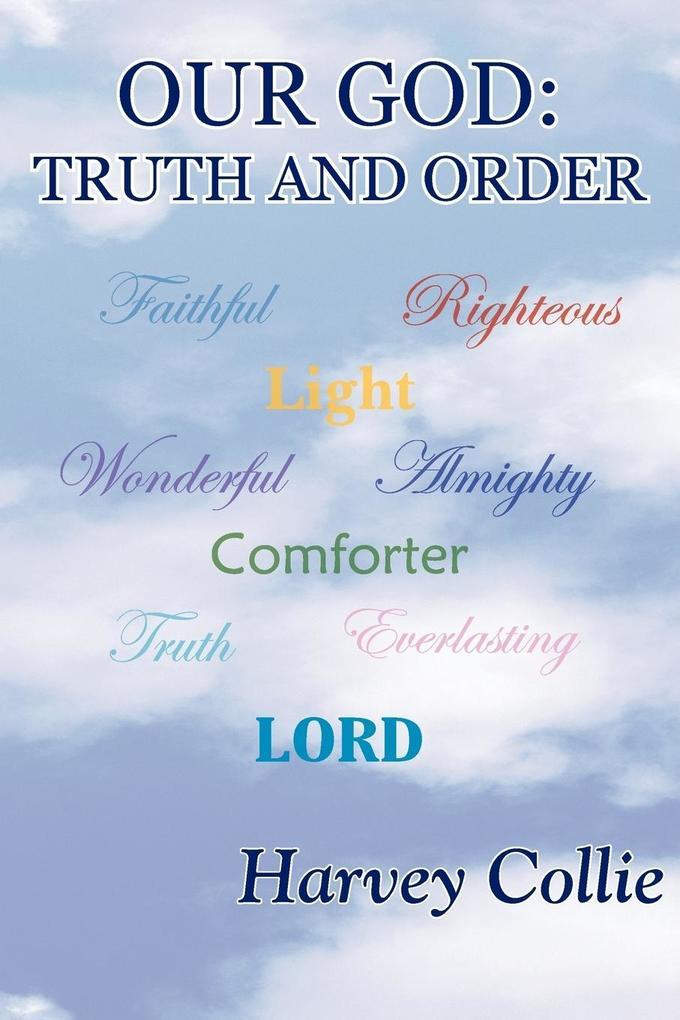 Our God: Truth and Order als Taschenbuch