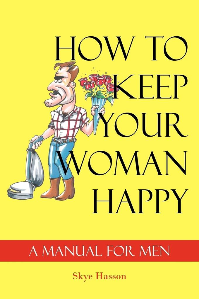 How to Keep Your Woman Happy als Taschenbuch