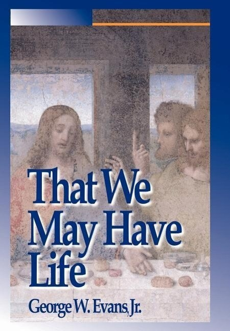 That We May Have Life: Themes for Christian Living als Buch