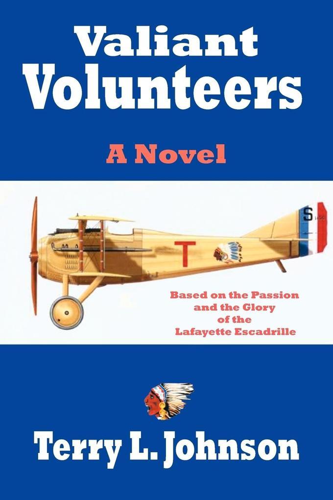 Valiant Volunteers als Buch