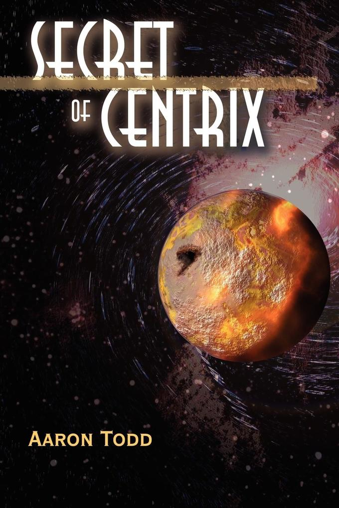 Secret of Centrix als Buch
