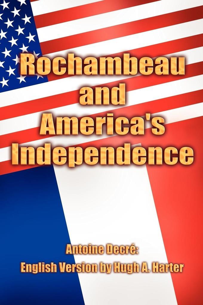 Rochambeau and America's Independence als Taschenbuch