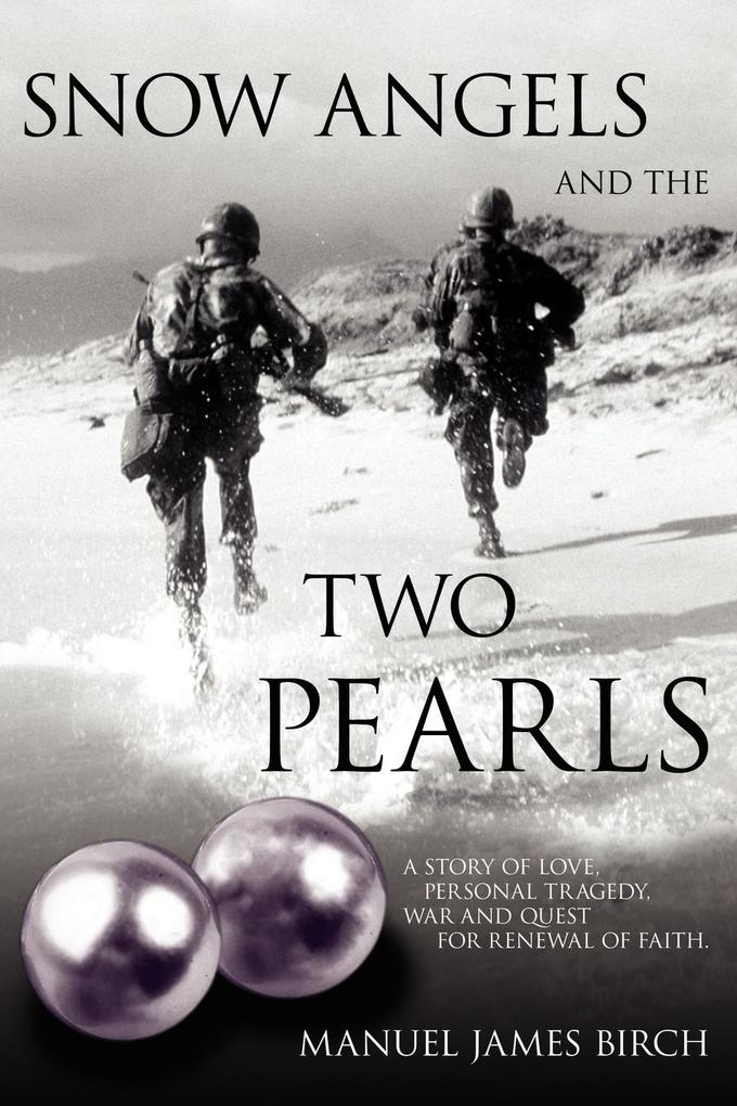 Snow Angels and the Two Pearls als Buch