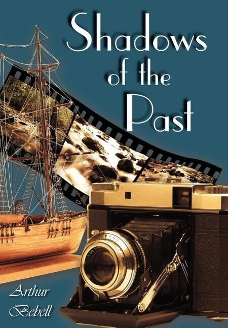 Shadows of the Past als Buch