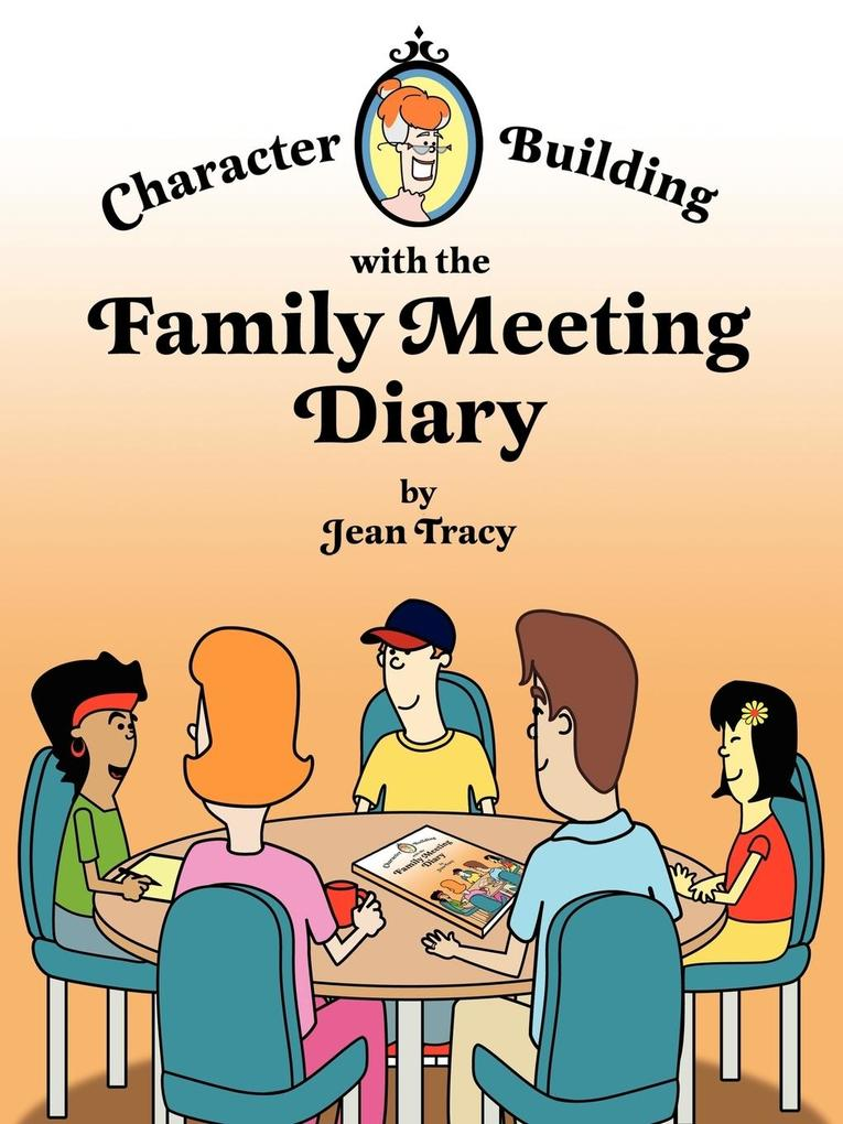 Character Building with the Family Meeting Diary als Taschenbuch