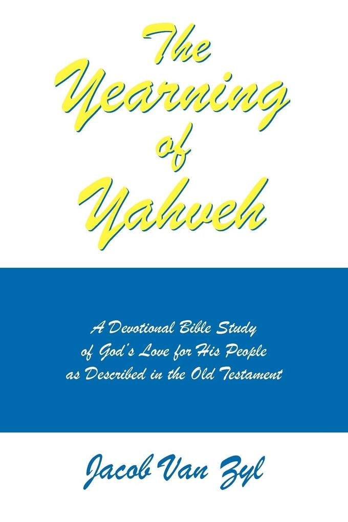 The Yearning of Yahveh als Taschenbuch