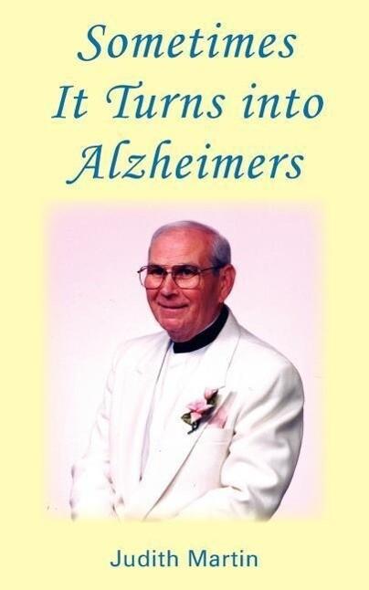 Sometimers It Turns Into Alzheimers als Taschenbuch
