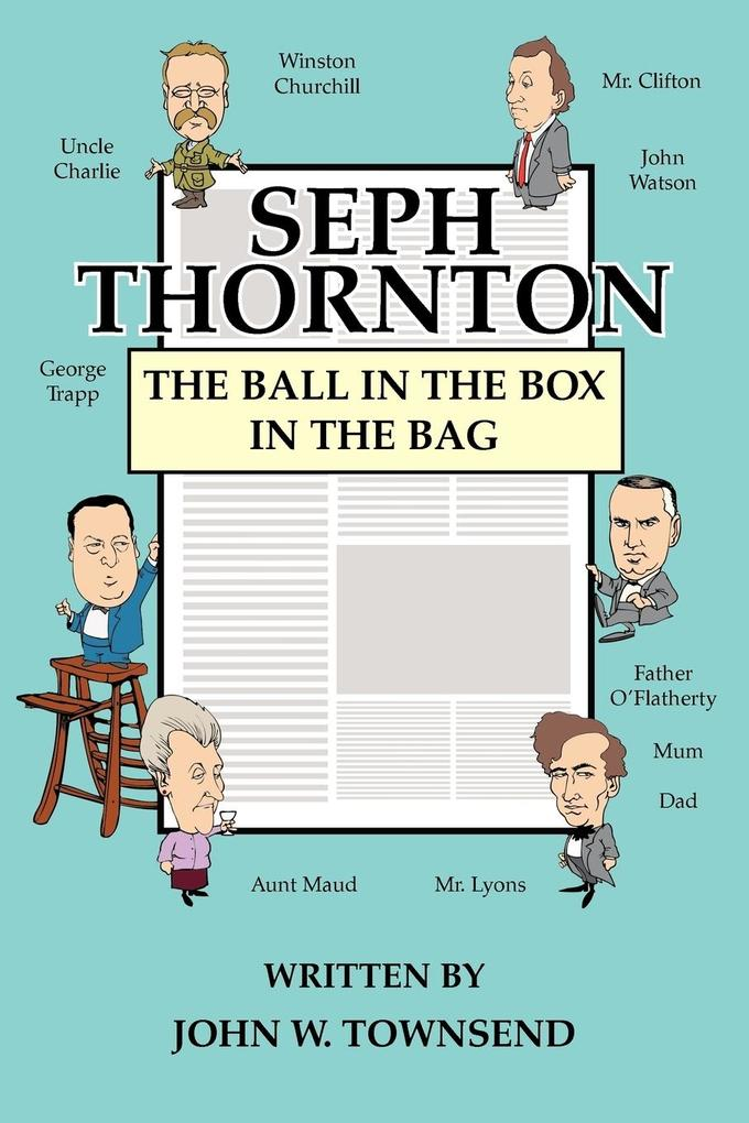 Seph Thornton: The Ball in the Box in the Bag als Taschenbuch