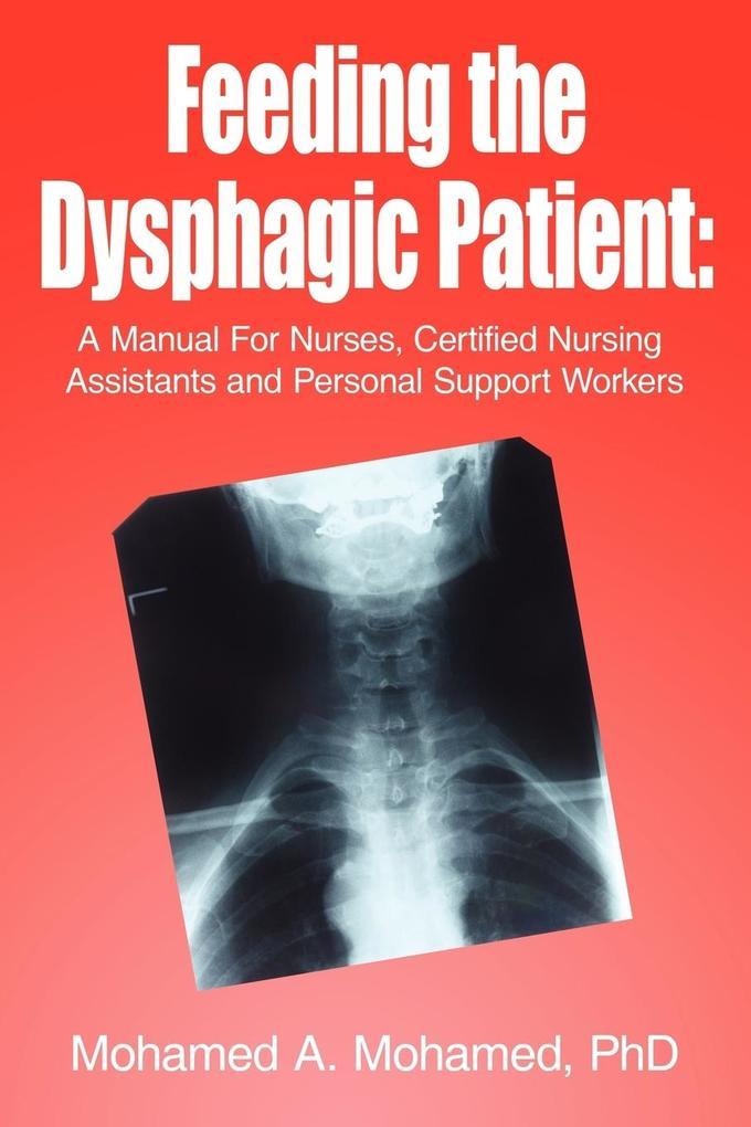 Feeding the Dysphagic Patient als Taschenbuch