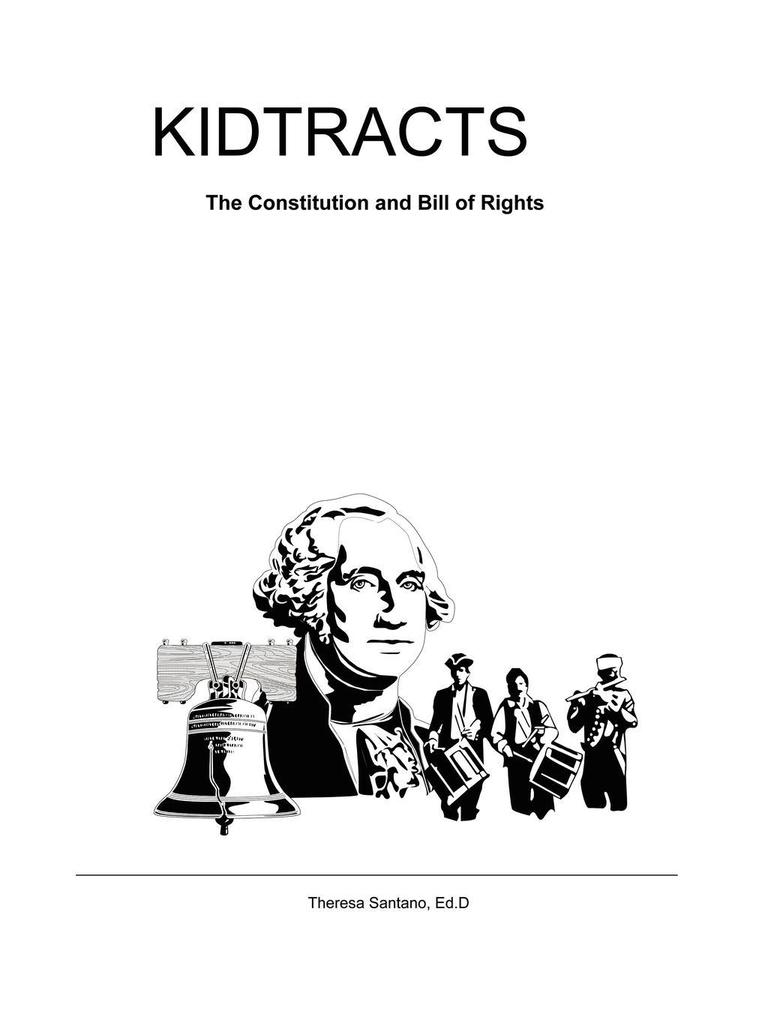 Kidtracts: The Constitution and Bill of Rights als Taschenbuch