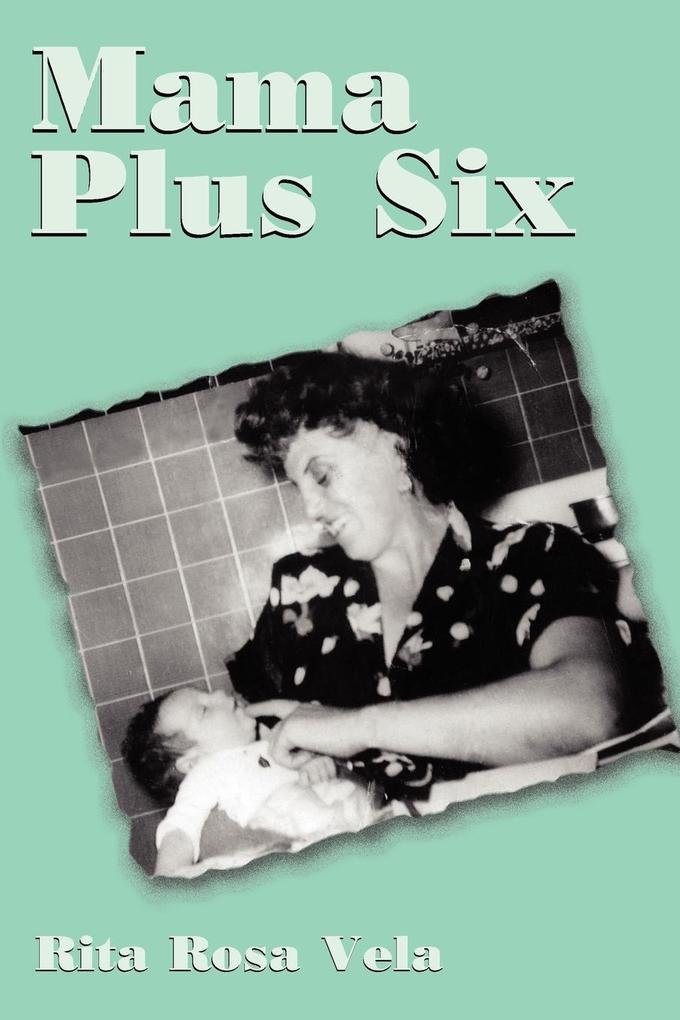 Mama Plus Six als Taschenbuch