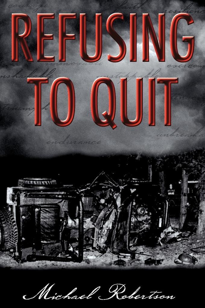 Refusing to Quit als Taschenbuch