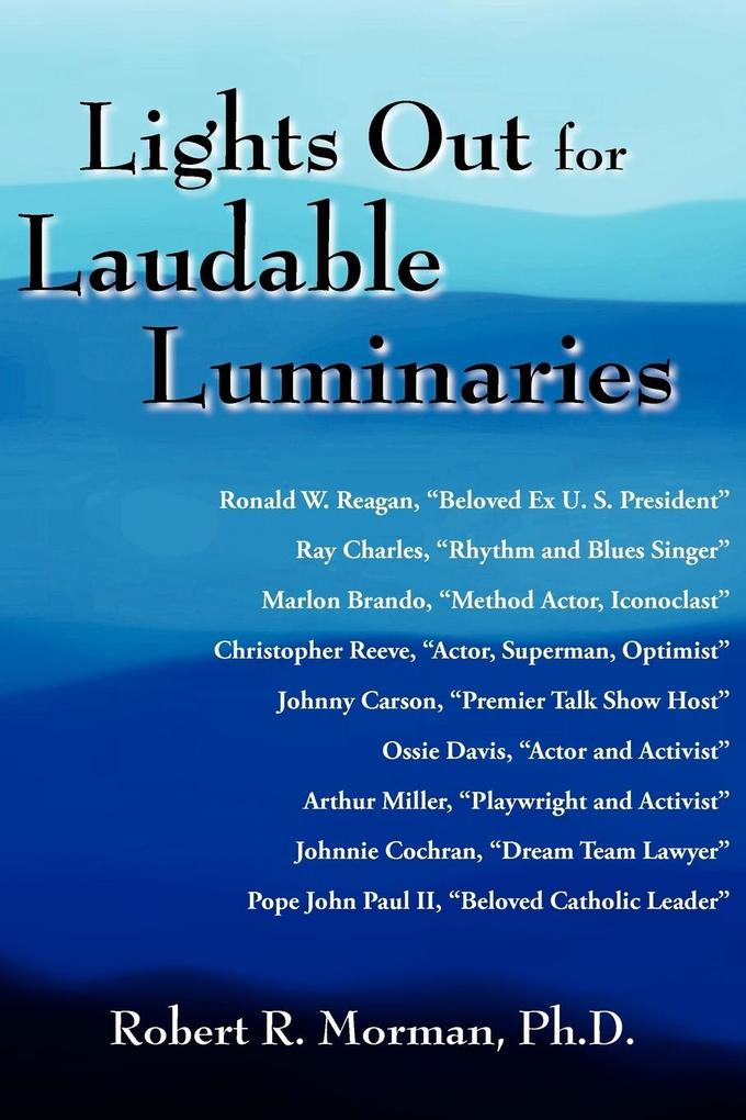 Lights Out for Laudable Luminaries als Taschenbuch