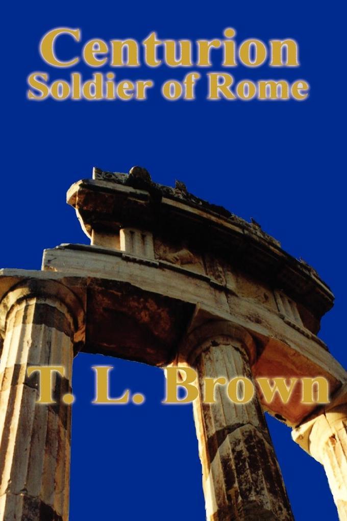 Centurion Soldier of Rome als Taschenbuch