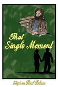 That Single Moment