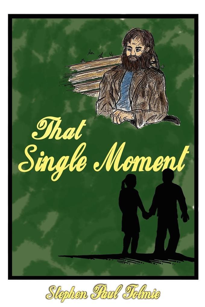 That Single Moment als Taschenbuch