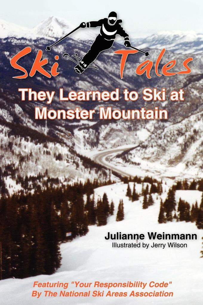 Ski Tales, They Learned to Ski at Monster Mountain als Buch
